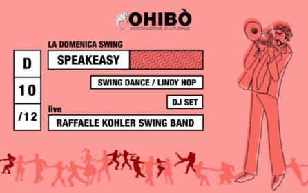Speakeasy all'Ohibò con la Raffaele Kohler Swing Band